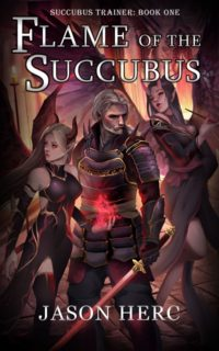 flame of the succubus jason herc cultivation dark fantasy